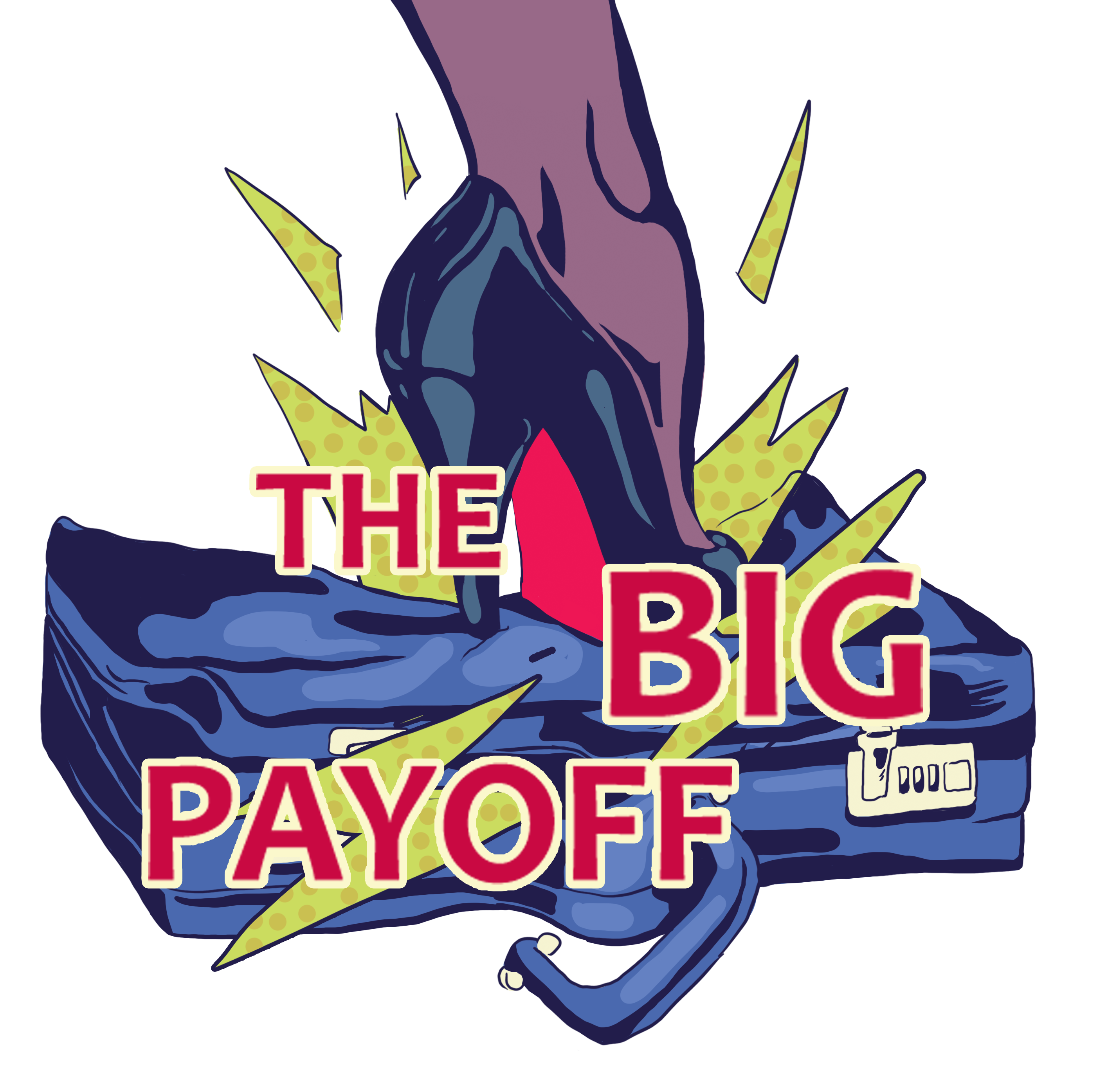 The Big Payoff with Rachel + Suzanne